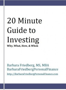 The 20 Minute Guide to Investing, by Barbara Friedberg (Book Cover)