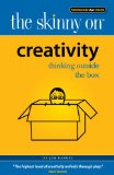 The Skinny on Creativity: Thinking Outside the Box