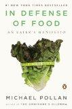 In Defense of Food.