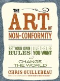 """""""The Art of Non-Conformity: Set Your Own Rules, Live the Life You Want, and Change the World"""": A Book Review and Giveaway"""